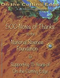 500 Notes of Thanks to NSF for Supporting 15 Years of On the Cutting Edge
