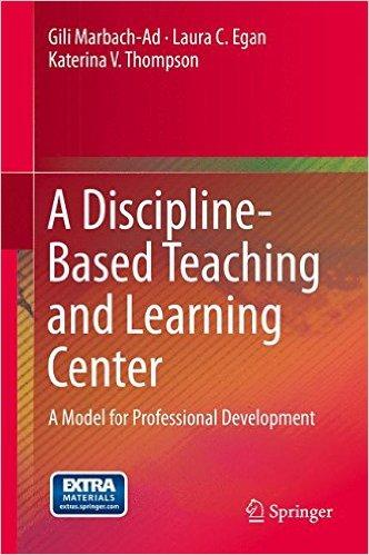 A Discipline-Based Teaching and Learning Center: A Model for Professional Development. Undergraduate Biology Education Research