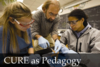 CURE as Pedagogy