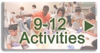 9-12 Activities
