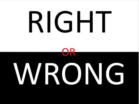 right or wrong.jpeg