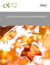 CK-12 Middle School Earth Science FlexBook