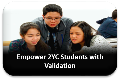 Empower 2YC Students with Validation
